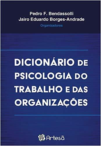 Dicionário de Psicologia do Trabalho e das Organizações.