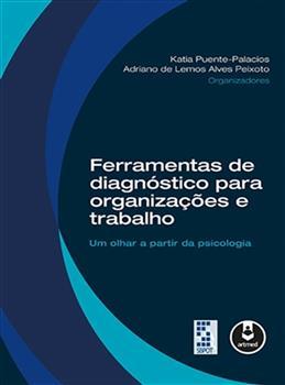 Ferramentas de Diagnóstico para Organizações e Trabalho.