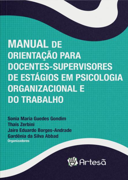 MANUAL DE ORIENTAÇÃO PARA DOCENTES-SUPERVISORES DE ESTÁGIOS EM PSICOLOGIA