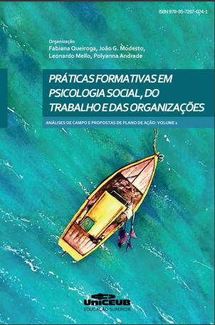 Práticas Formativas em Psicologia Social, do Trabalho e das Organizações.