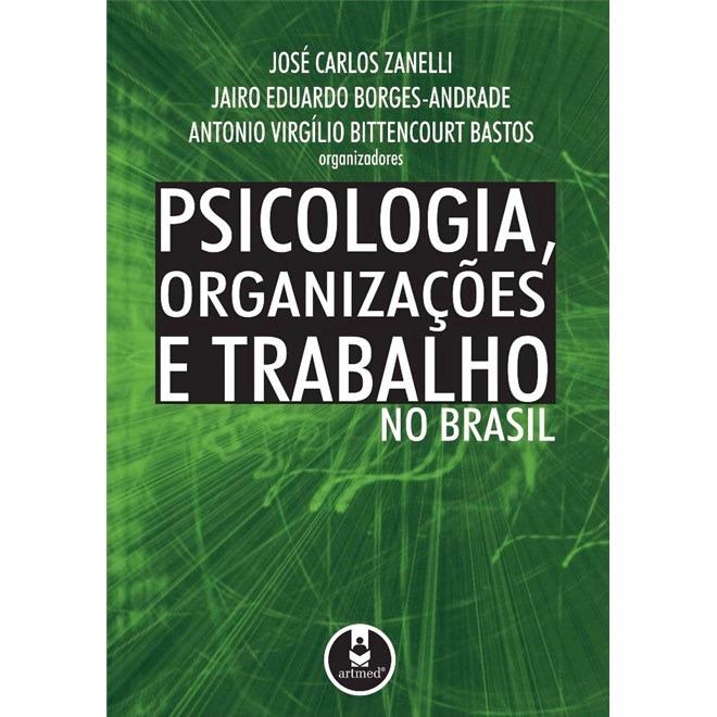 Psicologia, Organizações e Trabalho no Brasil 2°ed
